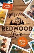 Cover-Bild zu Moran, Kelly: Redwood Love - Es beginnt mit einem Blick