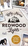 Cover-Bild zu Moran, Kelly: Redwood Lights - Es beginnt mit dem Duft nach Schnee