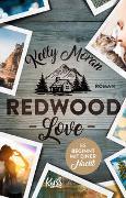 Cover-Bild zu Moran, Kelly: Redwood Love - Es beginnt mit einer Nacht