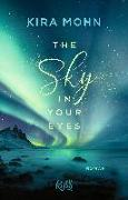 Cover-Bild zu Mohn, Kira: The Sky in your Eyes