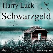 Cover-Bild zu eBook Schwarzgeld - Ein Starnberg-Krimi (Ungekürzt)