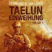 Cover-Bild zu eBook Taelun, Folge 1: Einweihung (Ungekürzt)