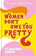 Cover-Bild zu Women Don't Owe You Pretty von Given, Florence