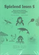 Cover-Bild zu 3. bis 5. Schuljahr: Spielend lesen 5 - Spielend lesen von Wyssen, Hans-Peter