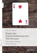 Cover-Bild zu Johnson, Sue: Praxis der Emotionsfokussierten Paartherapie
