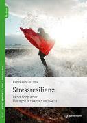 Cover-Bild zu LaDyne, Rebekkah: Stressresilienz
