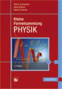 Cover-Bild zu Kleine Formelsammlung PHYSIK