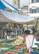 Cover-Bild zu Zürcher Markt-Kochbuch