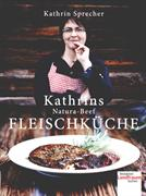 Cover-Bild zu Kathrins Natura-Beef Fleischküche