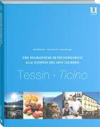Cover-Bild zu Eine kulinarische Entdeckungsreise Tessin