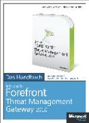 Cover-Bild zu Microsoft Forefront Threat Management Gateway 2010 - Das Handbuch