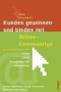 Cover-Bild zu Kunden gewinnen und binden mit Online-Communitys