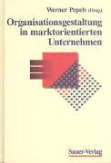 Cover-Bild zu Organisationsgestaltung in marktorientierten Unternehmen