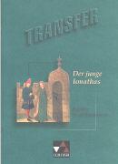 Cover-Bild zu Transfer 2. Der junge Ionathas