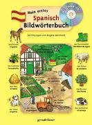 Cover-Bild zu Mein erstes Spanisch Bildwörterbuch + CD von gondolino Bildwörter- und Übungsbücher (Hrsg.)