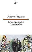 Cover-Bild zu Primeras lecturas, Erste spanische Lesestücke von Wiegand, Frieda (Illustr.)