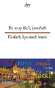 Cover-Bild zu Es muy fácil, ¿verdad? Einfach Spanisch lesen von Oldenbourg, Louise (Illustr.)