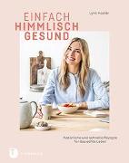 Cover-Bild zu Hoefer, Lynn: Einfach himmlisch gesund