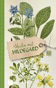 Cover-Bild zu Heilen mit Hildegard