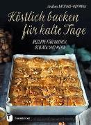 Cover-Bild zu Natschke-Hofmann, Andrea: Köstlich backen für kalte Tage