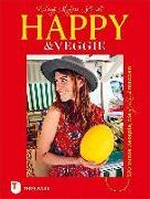Cover-Bild zu Megless-Schmidt, Caleigh: Happy & Veggie - 120 bunte Rezepte, die glücklich machen