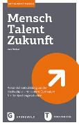Cover-Bild zu Weber, Ines: Mensch - Talent - Zukunft