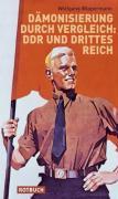 Cover-Bild zu Dämonisierung durch Vergleich: DDR und Drittes Reich