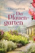 Cover-Bild zu Der Pfauengarten (eBook) von Gornick, Lisa