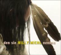 Cover-Bild zu Den sie Willy Michl nennen