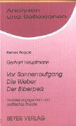 Cover-Bild zu Gerhard Hauptmann. Vor Sonnenaufgang / Die Weber / Der Biberpelz