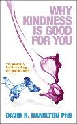 Cover-Bild zu Why Kindness is Good For You