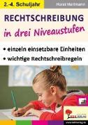 Cover-Bild zu Rechtschreibung in drei Niveaustufen / Klasse 2-4 (eBook) von Hartmann, Horst