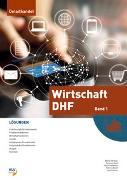 Cover-Bild zu Wirtschaft DHF - Lösungen von Widmer, Walter
