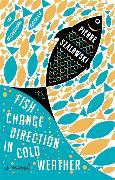Cover-Bild zu Fish Change Direction In Cold Weather