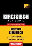 Cover-Bild zu Wortschatz Deutsch-Kirgisisch für das Selbststudium - 9000 Wörter (eBook) von Taranov, Andrey