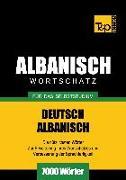 Cover-Bild zu Wortschatz Deutsch-Albanisch für das Selbststudium - 7000 Wörter (eBook) von Taranov, Andrey