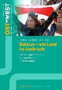 Cover-Bild zu Belarus - ein Land im Umbruch (eBook) von e.V., Zentralkomitee der deutschen Katholiken Renovabis (Hrsg.)