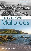 Cover-Bild zu Kleine Geschichte Mallorcas (eBook) von Wozniak, Thomas