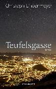 Cover-Bild zu Teufelsgasse (eBook) von Lindenmeyer, Christoph