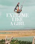 Cover-Bild zu Extreme Like a Girl von Amell, Carolina