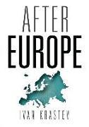Cover-Bild zu Krastev, Ivan: After Europe (eBook)