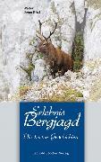 Cover-Bild zu Erlebnis Bergjagd (eBook) von Gaigg, Walter (Hrsg.)