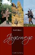 Cover-Bild zu Jägerwege (eBook) von Meyden, Gerd H