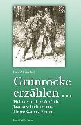 Cover-Bild zu Grünröcke erzählen (eBook) von Molitor, Hubert (Hrsg.)