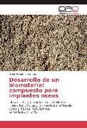 Cover-Bild zu Desarrollo de un biomaterial compuesto para implantes oseos