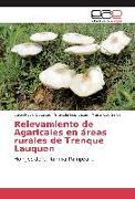 Cover-Bild zu Relevamiento de Agaricales en áreas rurales de Trenque Lauquen