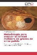 Cover-Bild zu Metodología para evaluar la calidad molinera de granos de arroz pulido
