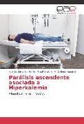 Cover-Bild zu Parálisis ascendente asociada a Hiperkalemia