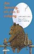 Cover-Bild zu Am Sonntag, als das Ei aufging von Pauli, Lorenz