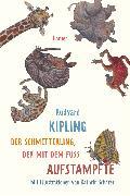 Cover-Bild zu Der Schmetterling, der mit dem Fuß aufstampfte von Kipling, Rudyard